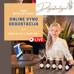 Online vyno degustacija vasario 19 d. Tema: Vyno mitai ir tiesos.